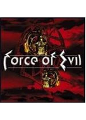 Force Of Evil - Force Of Evil
