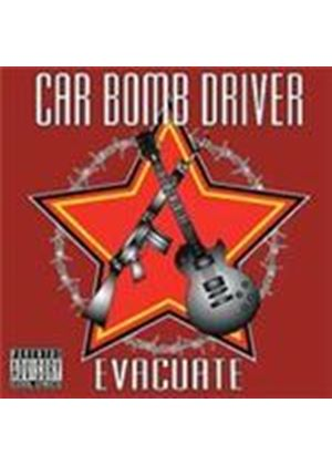 Car Bomb Driver - Evacuate (Music CD)