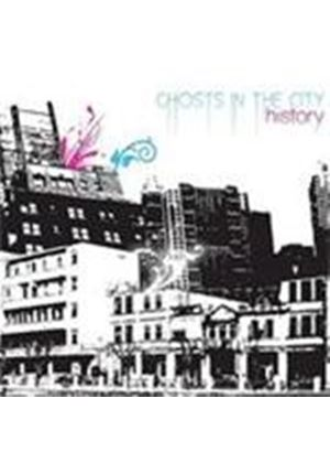 History - Ghosts In The City (Music CD)