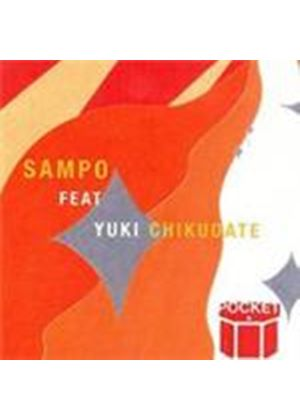 Pocket & Yuki Chikudat - Sampo (Music CD)