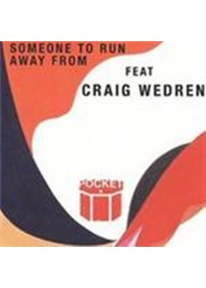 Pocket & Craig Wedren - Someone To Run Away From (Music CD)