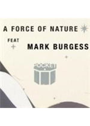 Pocket & Mark Burgess - Force Of Nature, A (Music CD)