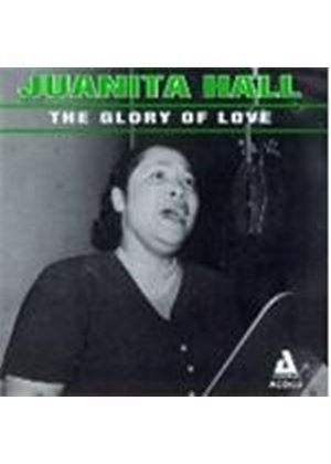 Juanita Hall - GLORY OF LOVE