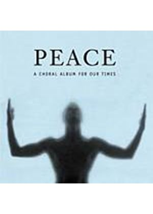 Various Composers - Peace - A Choral Album For Our Times (Llewellyn) (Music CD)