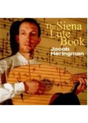 VARIOUS COMPOSERS - The Siena Lute Book (Heringman)