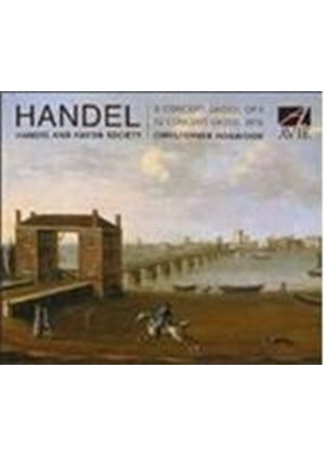 Handel: Concerti Grossi, Opp 3 and 6
