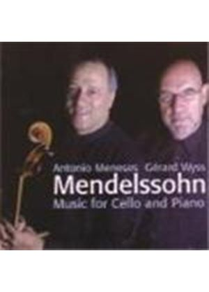 Felix Mendelssohn - Music For Cello And Piano (Meneses, Wyss) (Music CD)