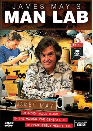 James May's Man Lab Series One