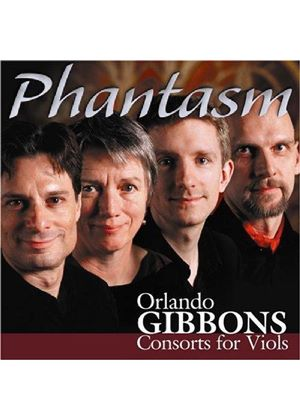 Orlando Gibbons - Consorts For Viols (Phantasm)