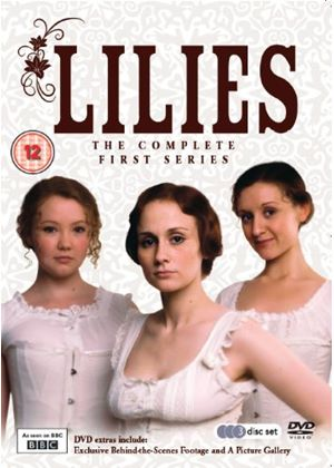 Lilies - The Complete First Series