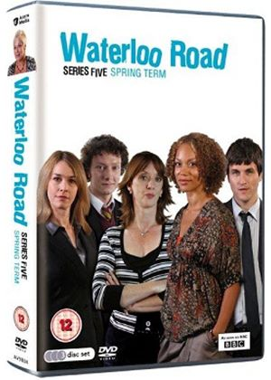 Waterloo Road Series 5 Spring Term