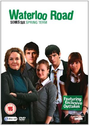 Waterloo Road Series Six - Spring Term