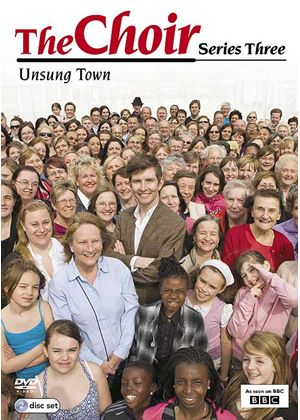 The Choir - Series 3 - Unsung Town
