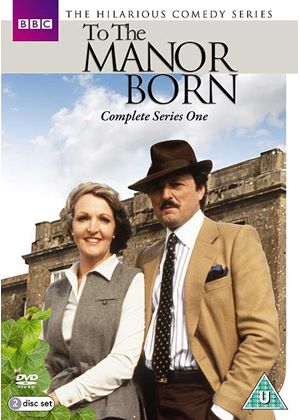 To The Manor Born - Series One