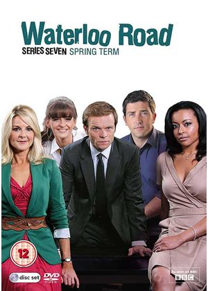 Waterloo Road: Series Seven (Spring Term)