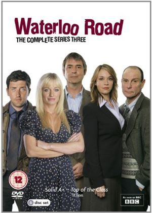 Waterloo Road - The Complete Series 3