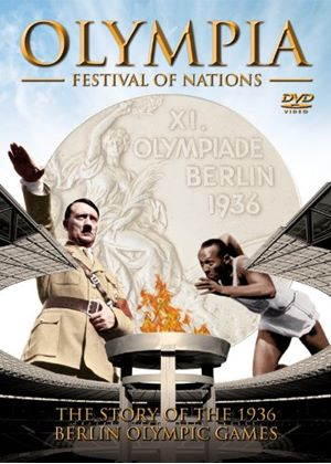 Olympia - Festival Of Nations - The Story Of The 1936 Berlin Olympic Games
