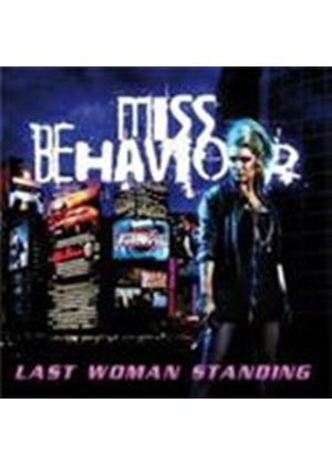 Miss Behaviour - Last Woman Standing (Music CD)