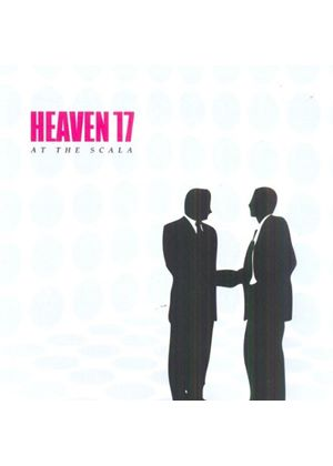 Heaven 17 - Live At The Scala (29th November 2005/+DVD)