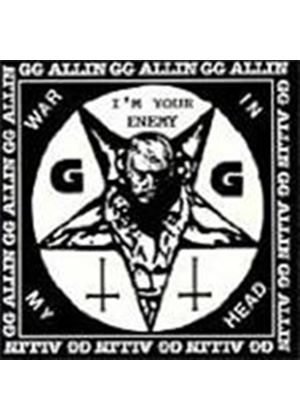 G.G. Allin - War In My Head/I'm Your Enemy