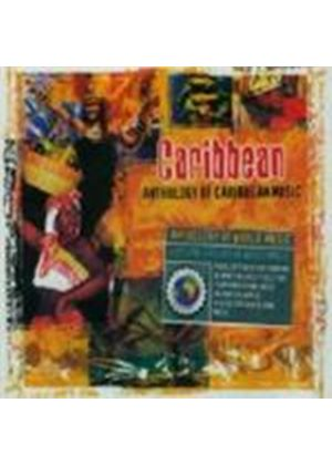 Various Artists - Caribbean - Anthology Of Caribbean Music