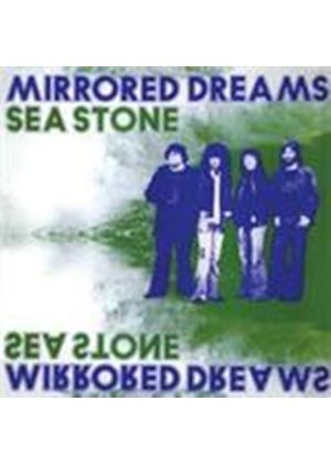Sea Stone - Mirrored Dreams (Music CD)