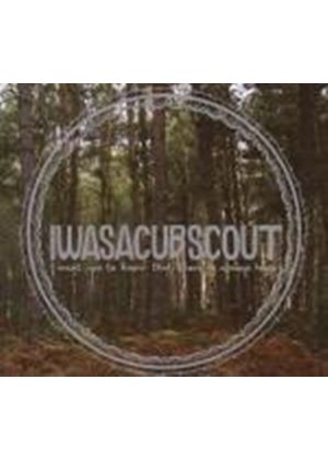 I Was A Cub Scout - I Want You To Know That There Is Always Hope (Music CD)
