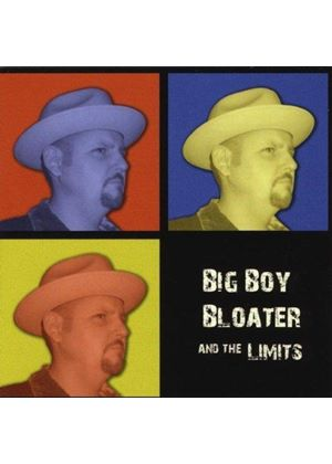 Big Boy Bloater and the Limits - Big Boy Bloater And The Limits (Music CD)