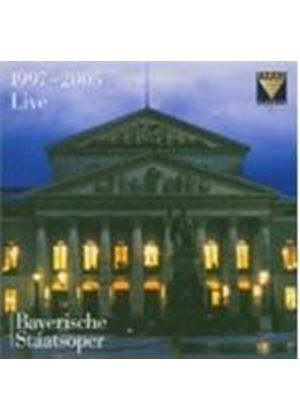 VARIOUS COMPOSERS - Bavarian State Opera - Live 1997 - 2005