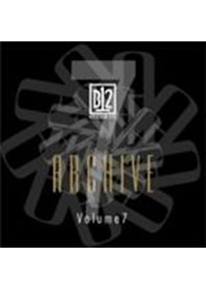Various Artists - B12 Records Archive Vol.7 (Music CD)