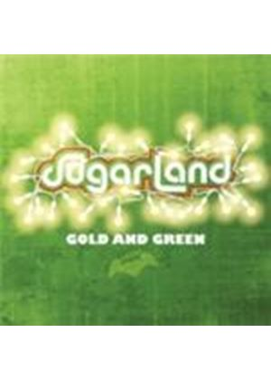 Sugarland - Gold And Green (Music CD)