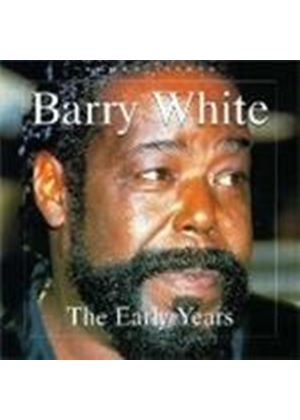 Barry White - Early Years (Music CD)