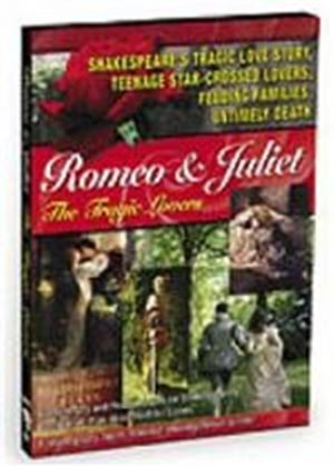 Romeo And Juliet - The Tragic Lovers