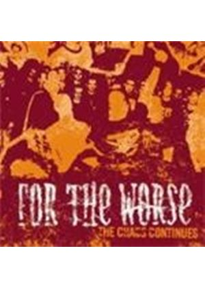 For The Worse - Chaos Continues (Music Cd)