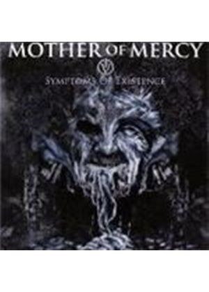 Mother Of Mercy - IV - Symptoms Of Existence (Music CD)