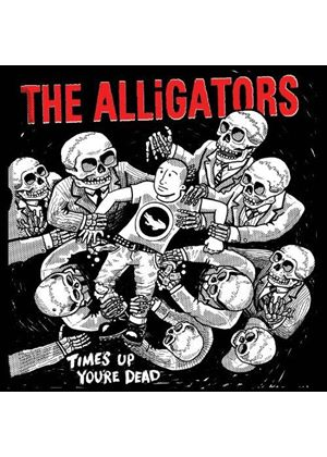 Alligators - Times Up You're Dead (Music CD)