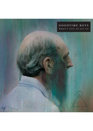 Goodtime Boys - What's Left To Let Go (Music CD)