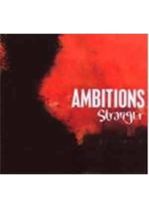 Ambitions - Stranger (Music Cd)