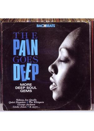 Various Artists - Pain Goes Deep (More Deep Soul Gems) (Music CD)