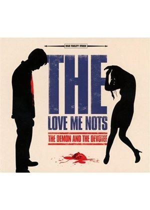 Love Me Nots (The) - Demon And The Devotee (Music CD)