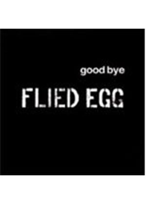 Flied Egg - Goodbye (Music CD)