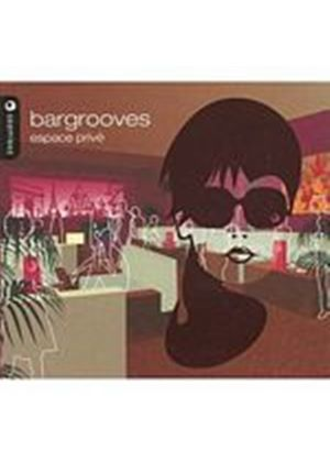 Various Artists - Bargrooves - Espace Prive (Music CD)