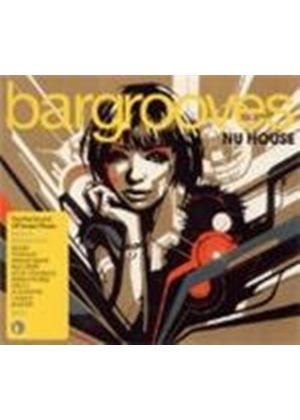 Various Artists - Bargrooves - Nu House (Music CD)
