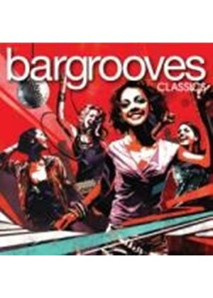 Various Artists - Bargrooves Classics (Music CD)