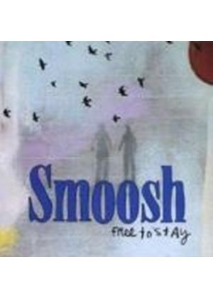 Smoosh - Free to Stay (Music CD)