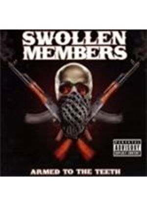 Swollenmembers - Armed To The Teeth [PA] (Music CD)
