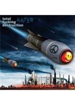 Total Fucking Destruction - Hater (Music CD)