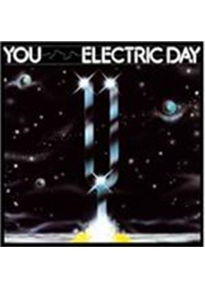 You - Electric Day (Music CD)