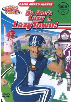 Lazytown - No Ones Lazy In Lazytown