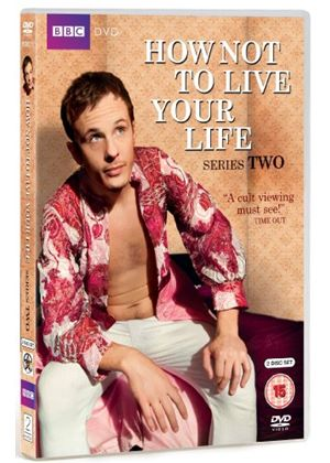 How Not To Live Your Life - Series 2